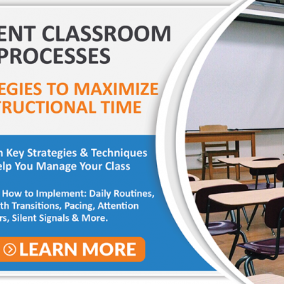 Efficient Classroom Processes Course