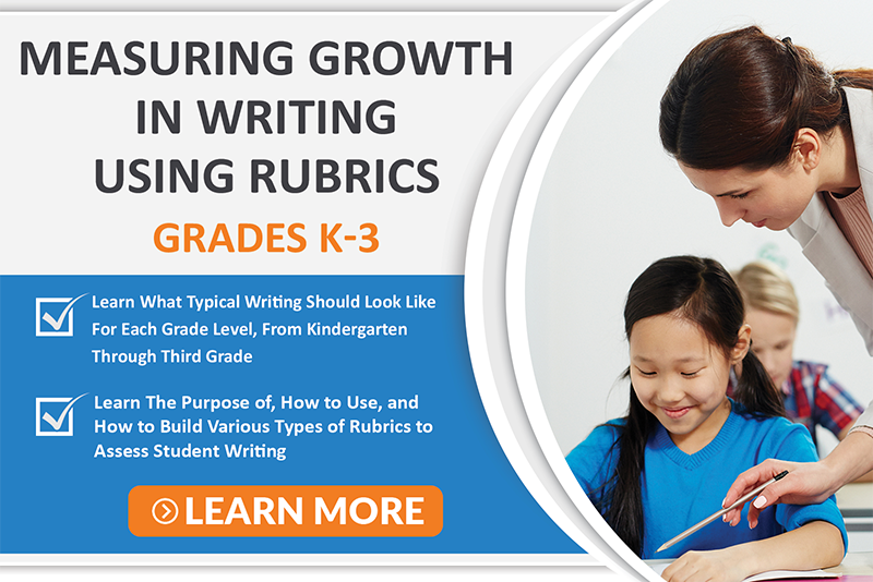 Measuring Growth in Writing Using Rubrics Course