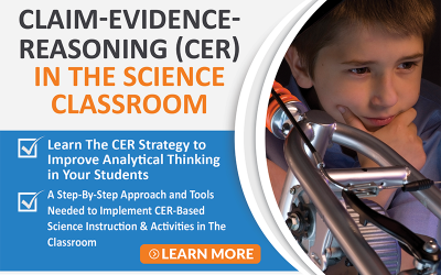 Claim Evidence Reasoning (CER) in the Science Classroom