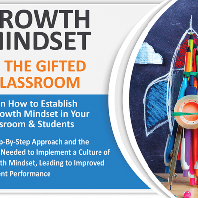 Growth Mindset in the Gifted Classroom